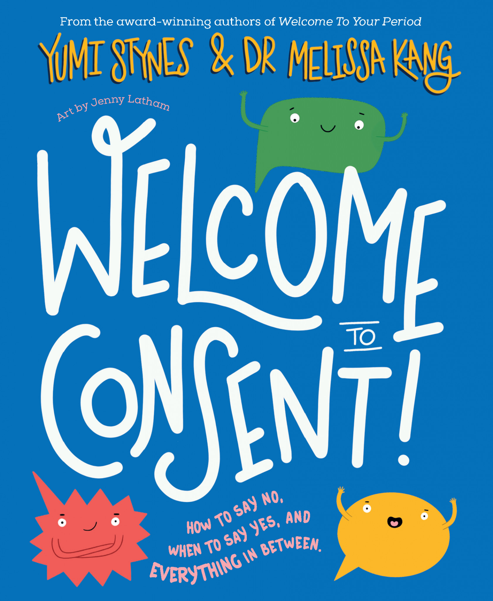 Welcome to consent!